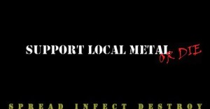 support local metal!